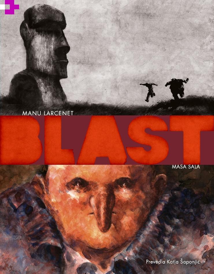 Manu Larcenet: BLAST – Masa sala (1. del)